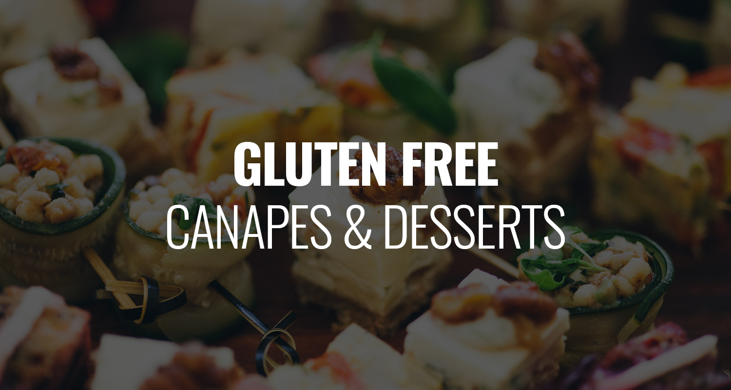 Gluten Free Canapes and Desserts